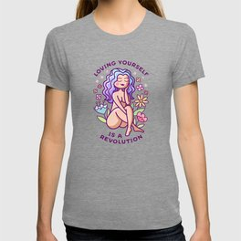 Loving Yourself is a Revolution T-shirt
