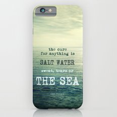 The cure for anything is salt water, sweat, tears, or the sea.    Dinesen iPhone 6 Slim Case