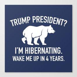 Trump Hibernation Canvas Print