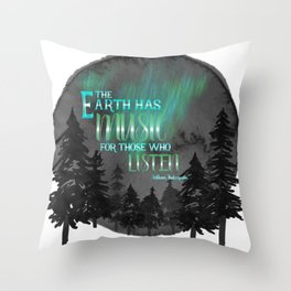 Earth has music - Shakespeare quote Throw Pillow