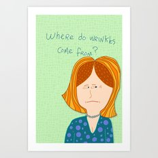 Where do wrinkles come from? Art Print