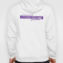 National Recovery Month Hoody