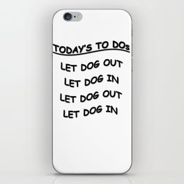 Today's To Do's  Doggie Rules iPhone Skin