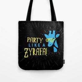 Party Like a Zyrafa! Tote Bag
