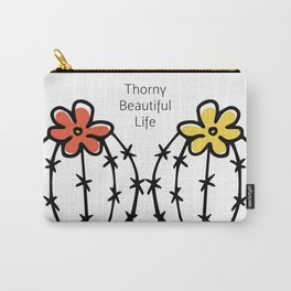 Thorny Beautiful Life Carry-All Pouch