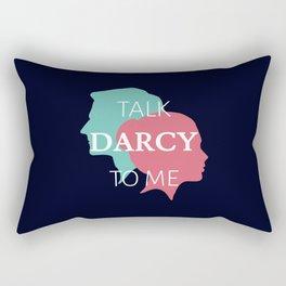Talk Darcy To Me IV Rectangular Pillow