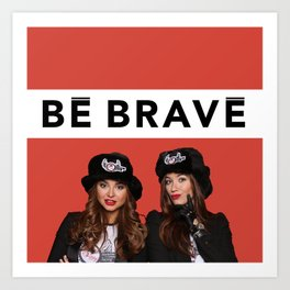 CHIPPY & BE BRAVE TEAM COLLECTION Art Print