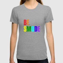 Be Smode! - #Beastmode - Fitness Inspiration T-shirt