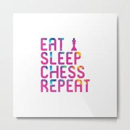 Eat Sleep Chess Repeat Checkmate Metal Print