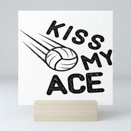 Kiss Ace Volleyball Volleyballer Gift Mini Art Print