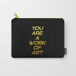 You are a work of art 2 | typography Carry-All Pouch