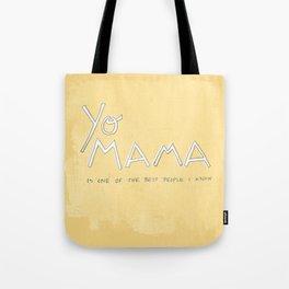 Yo Mama Is Tha Best / Yellow Tote Bag