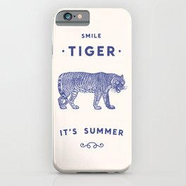 Smile Tiger, it's Summer iPhone Case