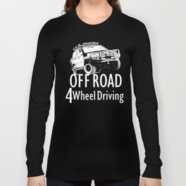 Off Road 4 Wheel Driving Long Sleeve T-shirt