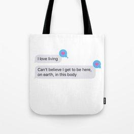 I Love Living! Tote Bag
