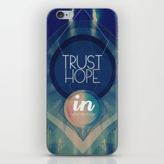 Trust hope in a damned age iPhone Skin