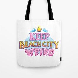 Keep Beach City Weird! Tote Bag