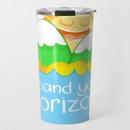 Expand Your Horizon Travel Mug