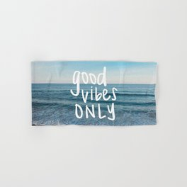 good vibes only 2 Hand & Bath Towel