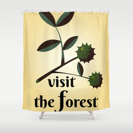 Visit The Forest Government poster Shower Curtain