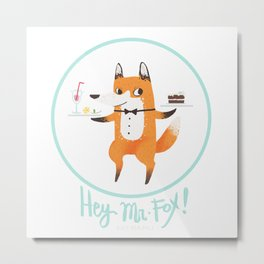 Hey, Mr. Fox! Metal Print