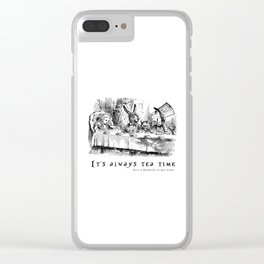 It's always tea time Clear iPhone Case