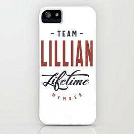 Team Lillian Lifetime Member iPhone Case