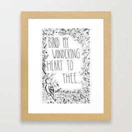 Bind thy wondering heart to thee Framed Art Print