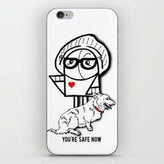 You're Safe Now iPhone & iPod Skin