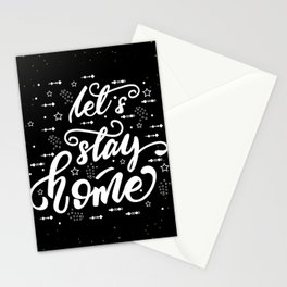 Let's stay home. Lettering poster Stationery Cards
