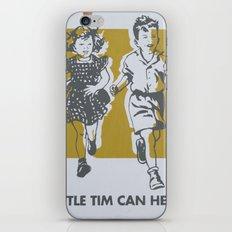 Little Tim can help iPhone Skin