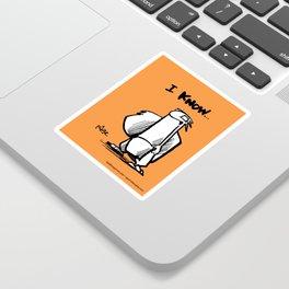 now I know... Sticker