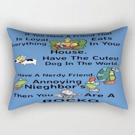 Your A Rocko Rectangular Pillow