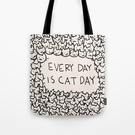 Every Day is Cat Day Tote Bag