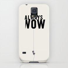 ALWAYS NOW Galaxy S5 Slim Case