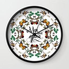 mai una gioia Wall Clock