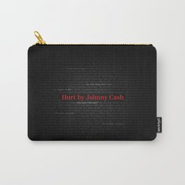 Hurt by Johnny Cash Carry-All Pouch