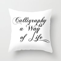 calligraphy Throw Pillows featuring Calligraphy by muffa