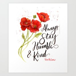 Stay Humble and Kind California Poppies Watercolor Art Print