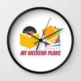 My Weekend Plans Wall Clock