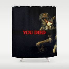 You Died Dark Soul Shower Curtain
