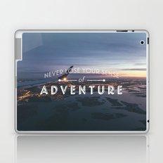 Never Lose Your Sense of Adventure Laptop & iPad Skin