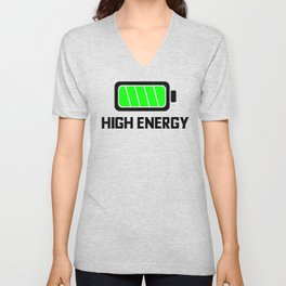 HIGH ENERGY BATTERY FULLY CHARGED Unisex V-Neck