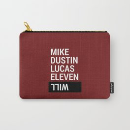 Mike, Dustin, Lucas, Eleven, Will Carry-All Pouch