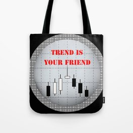 Trend is your friend Tote Bag
