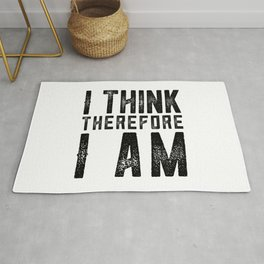 I think therefore I am - on white Rug