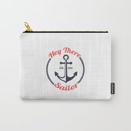 Hey There Sailor Carry-All Pouch