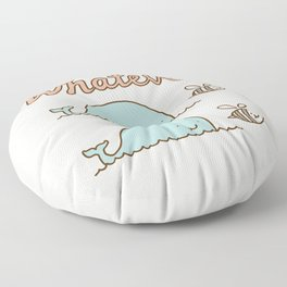 Que Sera Sera Floor Pillow