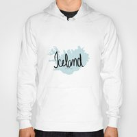 iceland Hoodies featuring Iceland love by Gabriela Fuente