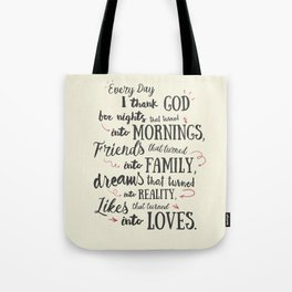 Thank God, every day, quote for inspiration, motivation, overcome, difficulties, typographyw Tote Bag
